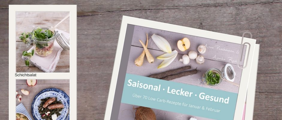 LCHF pur: Das saisonale Kochbuch für Januar & Februar ist da!
