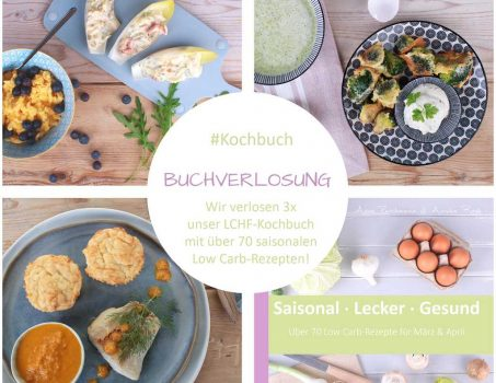 Buchverlosung: Low Carb High Fat Kochbuch